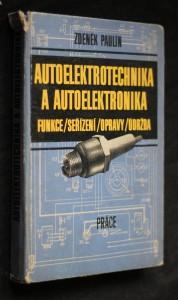 náhled knihy - Autoelektrotechnika a autoelektronika : Funkce, seřízení, opravy, údržba