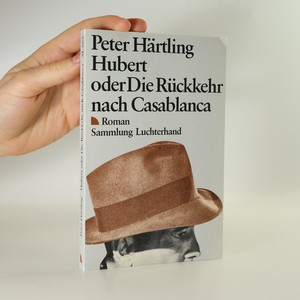 náhled knihy - Hubert oder Die Rückkehr nach Casablanca. Roman