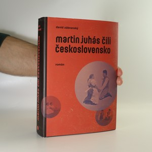 náhled knihy - Martin Juhás, čili, Československo