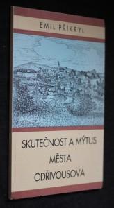 náhled knihy - Skutečnost a mýtus města Odřivousova