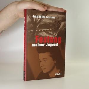 náhled knihy - Festung meiner Jugend. Eine Familie unter den nationalsozialistischen Rassengesetzen