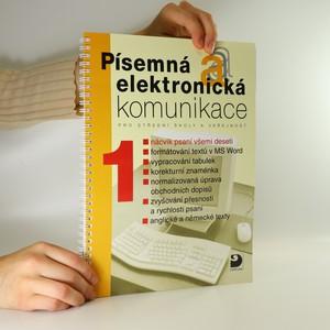 náhled knihy - Písemná elektronická komunikace. Pro střední školy a veřejnost