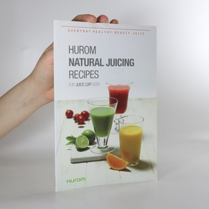 náhled knihy - Natural Juicing Recipes for Juice Cap User