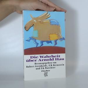 náhled knihy - Die Wahrheit über Arnold Hau