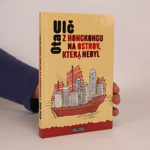 náhled knihy - Z Hongkongu na ostrov, který nebyl. Plavba v čínských a vietnamských vodách