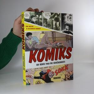 náhled knihy - Komiks. Od roku 1968 do současnosti