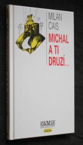 náhled knihy - Michal a ti druzí..