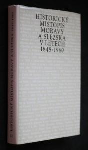 náhled knihy - Historický místopis Moravy a Slezska v letech 1848-1960. Svazek XII, Okresy: Třebíč, Moravské Budějovice, Dačice