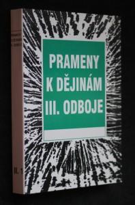 náhled knihy - Prameny k dějinám III. odboje. Sv. II.-1., 1949-1950