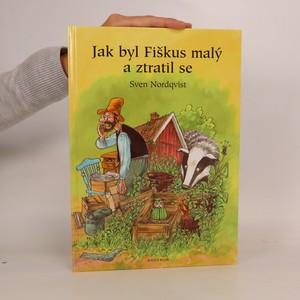 náhled knihy - Jak byl Fiškus malý a ztratil se