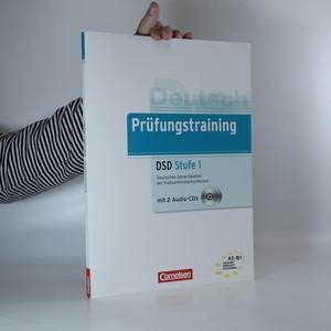 náhled knihy - Prüfungstraining. DSD Stufe 1. Deutsches Sprachdiplom der Kultusministerkonferenz.