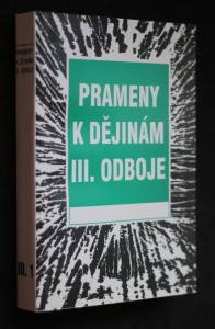 náhled knihy - Prameny k dějinám III. odboje. Sv. III.-1., 1948-1951