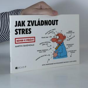 náhled knihy - Jak zvládnout stres. Návod k přežití