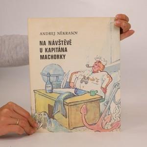 náhled knihy - Na návštěvě u kapitána Machorky