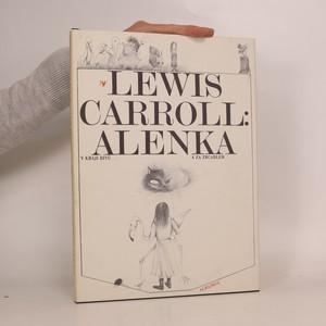 náhled knihy - Alenka v kraji divů a za zrcadlem