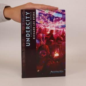 náhled knihy - Undercity. A Javier Zamora Novella