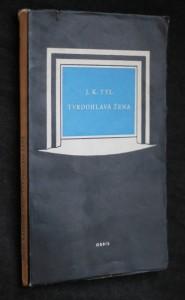 náhled knihy - Tvrdohlavá žena : původní národní báchorka ve 3 jednáních