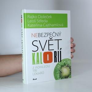 náhled knihy - Nebezpečný svět kalorií z pohledu tří lékařů