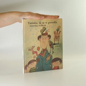 náhled knihy - Tatínku, ta se ti povedla