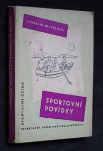 náhled knihy - Sportovní povídky : Vítězné práce z literární soutěže Čs. svazu tělesné výchovy