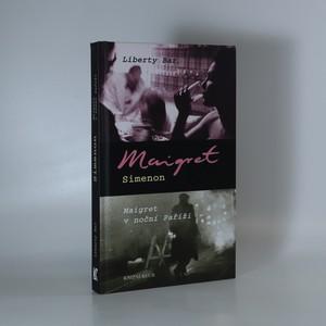 náhled knihy - Liberty bar. Maigret v noční Paříži