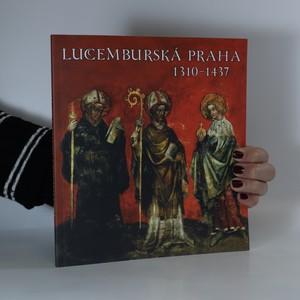 náhled knihy - Lucemburská Praha 1310-1437