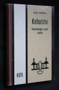 náhled knihy - Knihařství : technologie ruční vazby pro obor knihař, knihařka