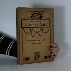 náhled knihy - Gebauerova mluvnice česká II. Pro školy střední a ústavy učitelské (skladba)