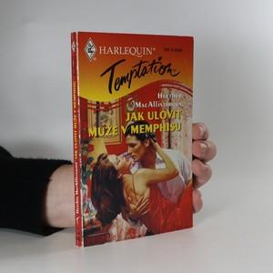 náhled knihy - Jak ulovit muže v Memphisu