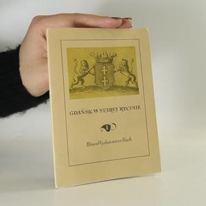 náhled knihy - Gdaňsk w starej rycinie