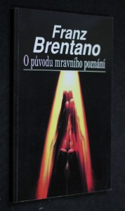 náhled knihy - O původu mravního poznání ; Zlo jako předmět básnického zobrazení : [přednáška ... ve vídeňské Společnosti přátel literatury]