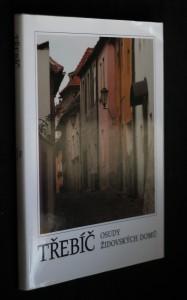 náhled knihy - Třebíč : osudy židovských domů (1724-1850)