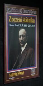 náhled knihy - Zrození státníka : Edvard Beneš 28. 5. 1884 - 24. 9. 1919