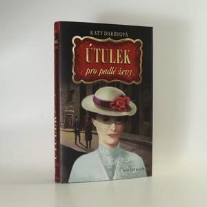náhled knihy - Útulek pro padlé ženy