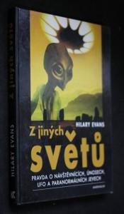 náhled knihy - Z jiných světů : pravda o návštěvnících, únosech, UFO a paranormálních jevech