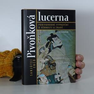 náhled knihy - Pivoňková lucerna. Podivuhodné vyprávění o věrnosti a zradě