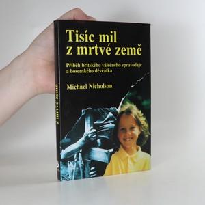 náhled knihy - Tisíc mil z mrtvé země