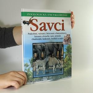 náhled knihy - Savci 1. Ptakořitní, vačnatci, bércouni, hmyzožravci, letouni, letuchy, tany, primáti, chudozubí, luskouni, hrabáči, zajíci