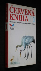 náhled knihy - Červená kniha ohrožených a vzácných druhů rostlin a živočichů ČSSR. [Díl] 1, Ptáci