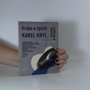náhled knihy - Hraje a zpívá Karel Kryl. Zpěv a kytara