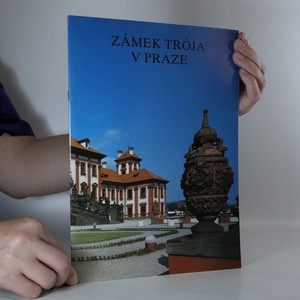 náhled knihy - Zámek Trója v Praze