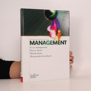 náhled knihy - Management. Co je management, proces řízení, obsah řízení, manažerské dovednosti