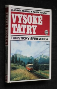 náhled knihy - Vysoké Tatry : Turistický sprievodca