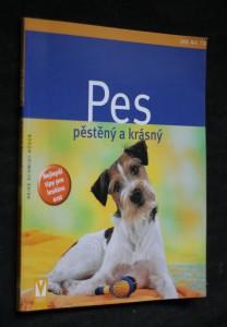 náhled knihy - Pes : pěstěný a krásný