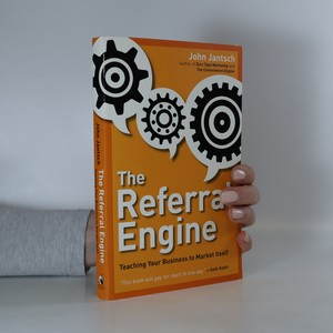náhled knihy - The referral engine. teaching your business to market itself