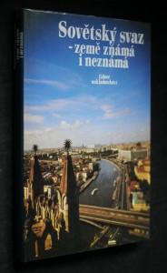náhled knihy - Sovětský svaz - země známá i neznámá