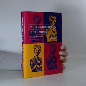 náhled knihy - Psi bez rodokmenu : proletářský román