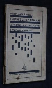 náhled knihy - Záhadné zjevy mediální : Strašidla v Mikulově a padání kamenů