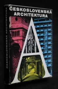 náhled knihy - Československá architektura od nejstarší doby po současnost