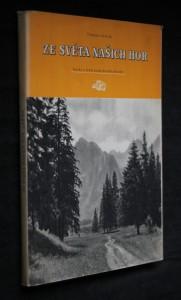 Ze světa našich hor : Kniha o letní kráse horské přírody